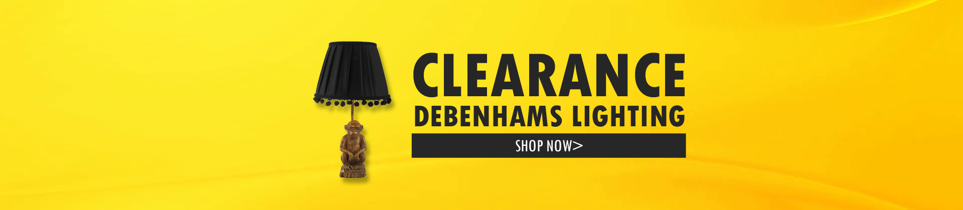 Clearance on Debenhams Lighting