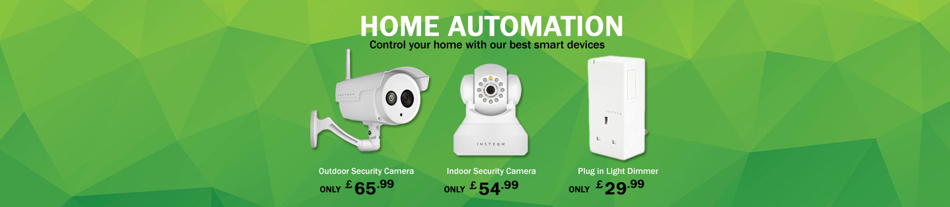 Totally automate your home with Insteon
